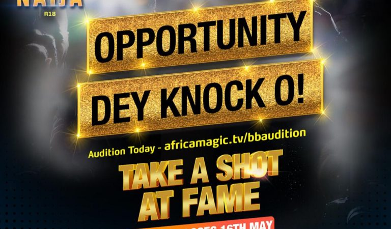 How To Scale Through BBNaija Season 6 Audition And Make It To The House